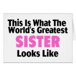 Esto es lo que mira la hermana más grande del mund tarjeta