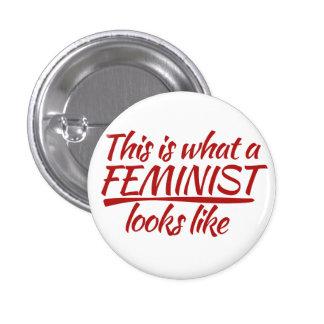 Esto es lo que parece una feminista pin redondo de 1 pulgada