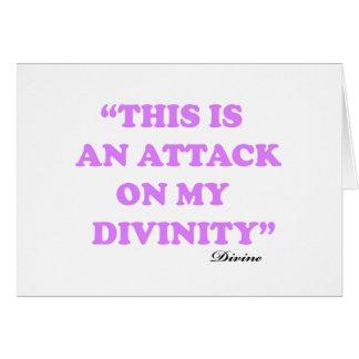 Esto es un ataque contra mi divinidad tarjeta de felicitación