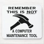 Esto (martillo) no es una herramienta del mantenim alfombrilla de ratón