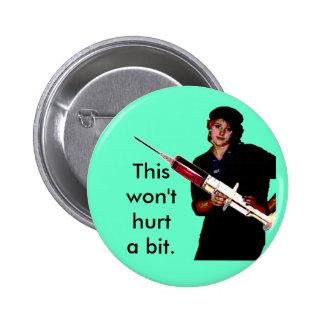 """""""Esto no dañará   botón de un pedazo"""" - estándar Pin Redondo De 2 Pulgadas"""