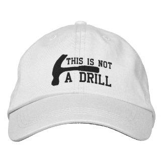 Esto no es un taladro gorras de beisbol bordadas