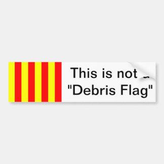 """Esto no es una """"bandera de la ruina """" pegatina para auto"""