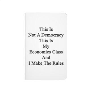 Esto no es una democracia que ésta es mi clase de cuaderno grapado