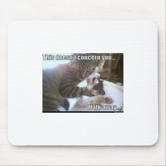 Esto no se refiere a usted alfombrillas de raton