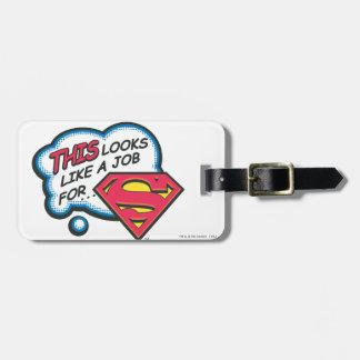 Esto parece un trabajo para el superhombre etiqueta para maleta
