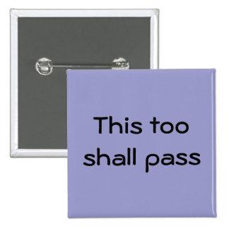 Esto pasará también el botón pin