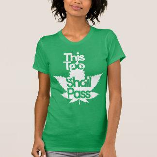 Esto también pasará el   TS frescos Camisetas