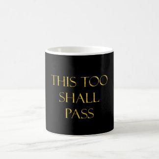 Esto también pasará oro de la cita falso brillo taza clásica
