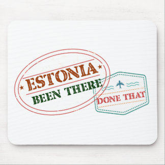 Estonia Been There Done That Mouse Pad