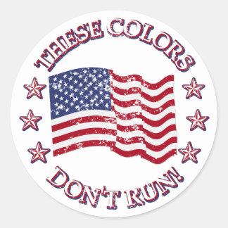¡Estos colores no corren! Bandera americana y Pegatina Redonda