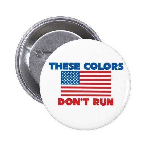 Estos colores no corren los E.E.U.U. Pins