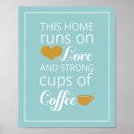 Estos home run en amor y tazas de café fuertes impresiones