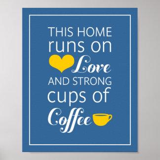 Estos home run en amor y tazas de café fuertes póster