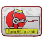 Éstos SON los droids Fundas Para Macbook Pro