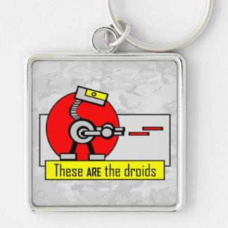 Éstos SON los droids Llavero Cuadrado Plateado