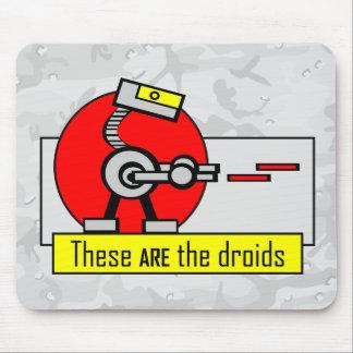 Éstos SON los droids Tapete De Raton