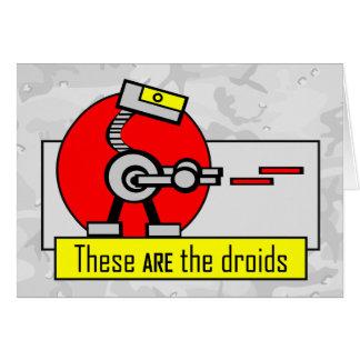 Éstos SON los droids Tarjeta De Felicitación