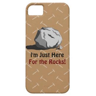 ¡Estoy apenas aquí para las rocas! iPhone 5 Fundas