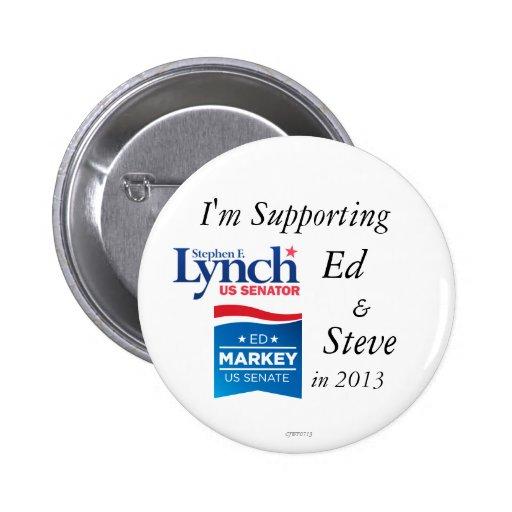 Estoy apoyando el perno de Ed y de Steve 2013 Pin Redondo De 2 Pulgadas