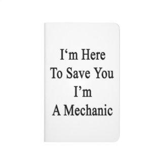 Estoy aquí ahorrarle que soy mecánico cuadernos grapados
