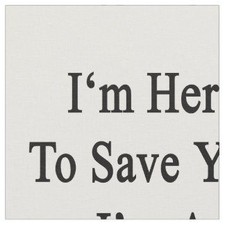 Estoy aquí ahorrarle que soy trombón telas