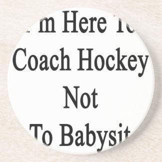 Estoy aquí entrenar hockey para no cuid losar nin posavasos manualidades