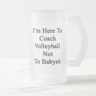 Estoy aquí entrenar voleibol para no cuid losar taza cristal mate