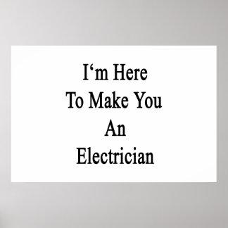 Estoy aquí hacerle a un electricista póster
