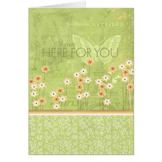 Estoy aquí para usted tarjeta de felicitación