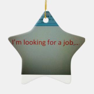 Estoy buscando un trabajo… adorno navideño de cerámica en forma de estrella