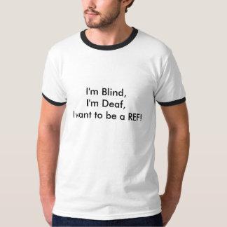¡Estoy ciego, yo soy sordo, yo quiero ser una Poleras