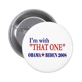 Estoy con aquél (Barack Obama Pin