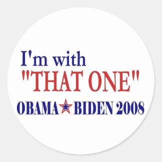 Estoy con aquél (Obama) Pegatina Redonda