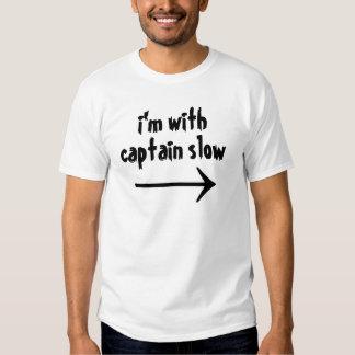 Estoy con capitán Slow Playera