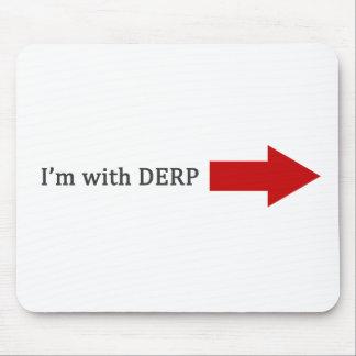 Estoy con DERP Tapete De Ratones
