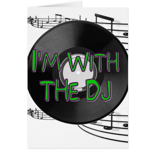 Estoy con DJ Tarjeta De Felicitación