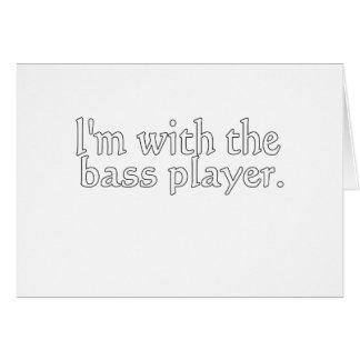 Estoy con el bajista, regalo de la diversión para tarjeta de felicitación