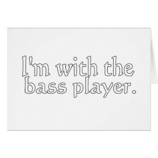 Estoy con el bajista, regalo de la diversión para tarjeta pequeña