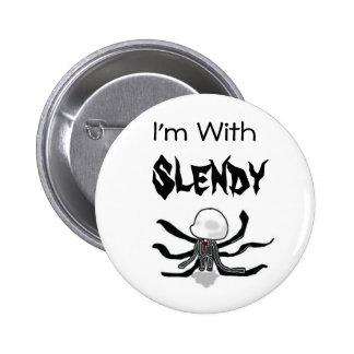 Estoy con el botón de Slendy Pin Redondo De 2 Pulgadas