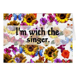 Estoy con el diseño del cantante tarjeta de felicitación