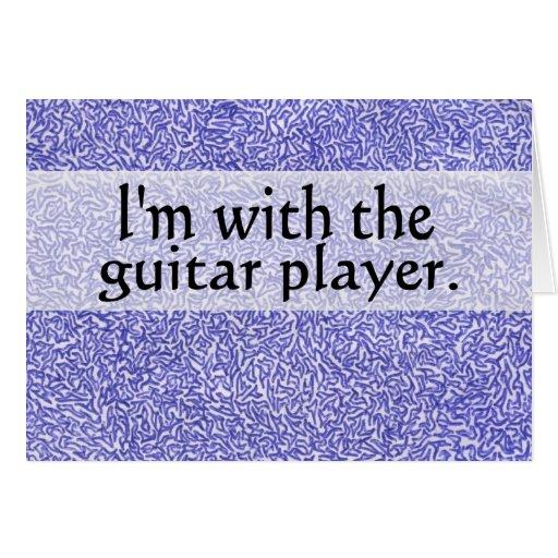 Estoy con el guitarrista tarjeta de felicitación