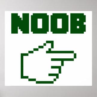 Estoy con el Newbie de Noob Póster