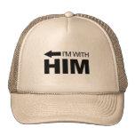 Estoy con él (se fue) gorro de camionero