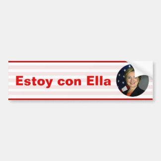 Estoy con Ella - Hillary Clinton Bumper Sticker