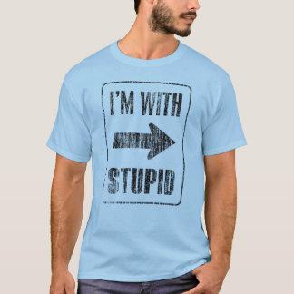 Estoy con estúpido [derecho] playera