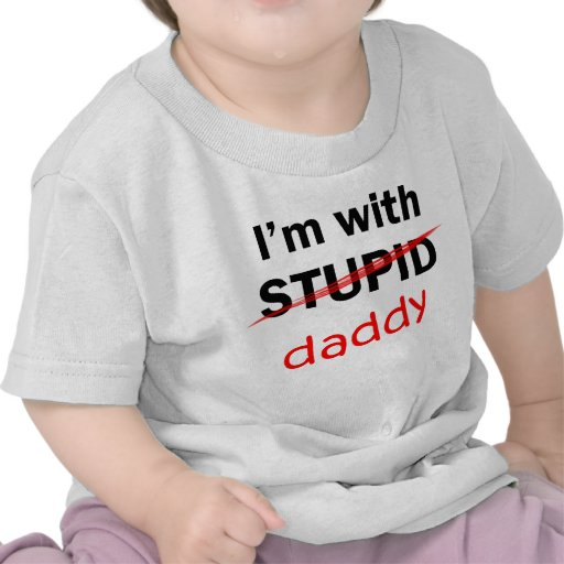 Estoy con estúpido - papá camiseta
