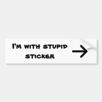 Estoy con estúpido, pegatina pegatina de parachoque