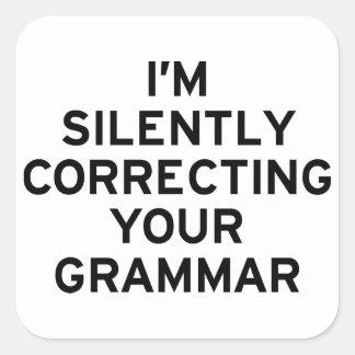 Estoy corrigiendo la gramática pegatina cuadrada