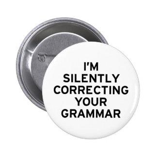 Estoy corrigiendo la gramática pin redondo de 2 pulgadas